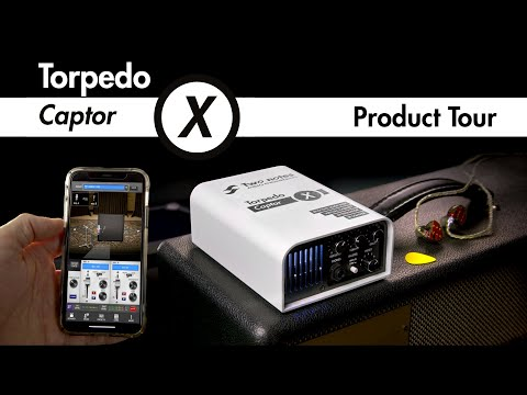 Torpedo Captor X Product Tour | Two Notes Audio Engineering