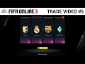 Another trade video, another +8! | Ultimate trade compilation #5 | FIFA Online 3