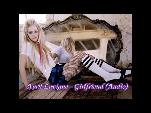 Avril Lavigne - Girlfriend (audio)
