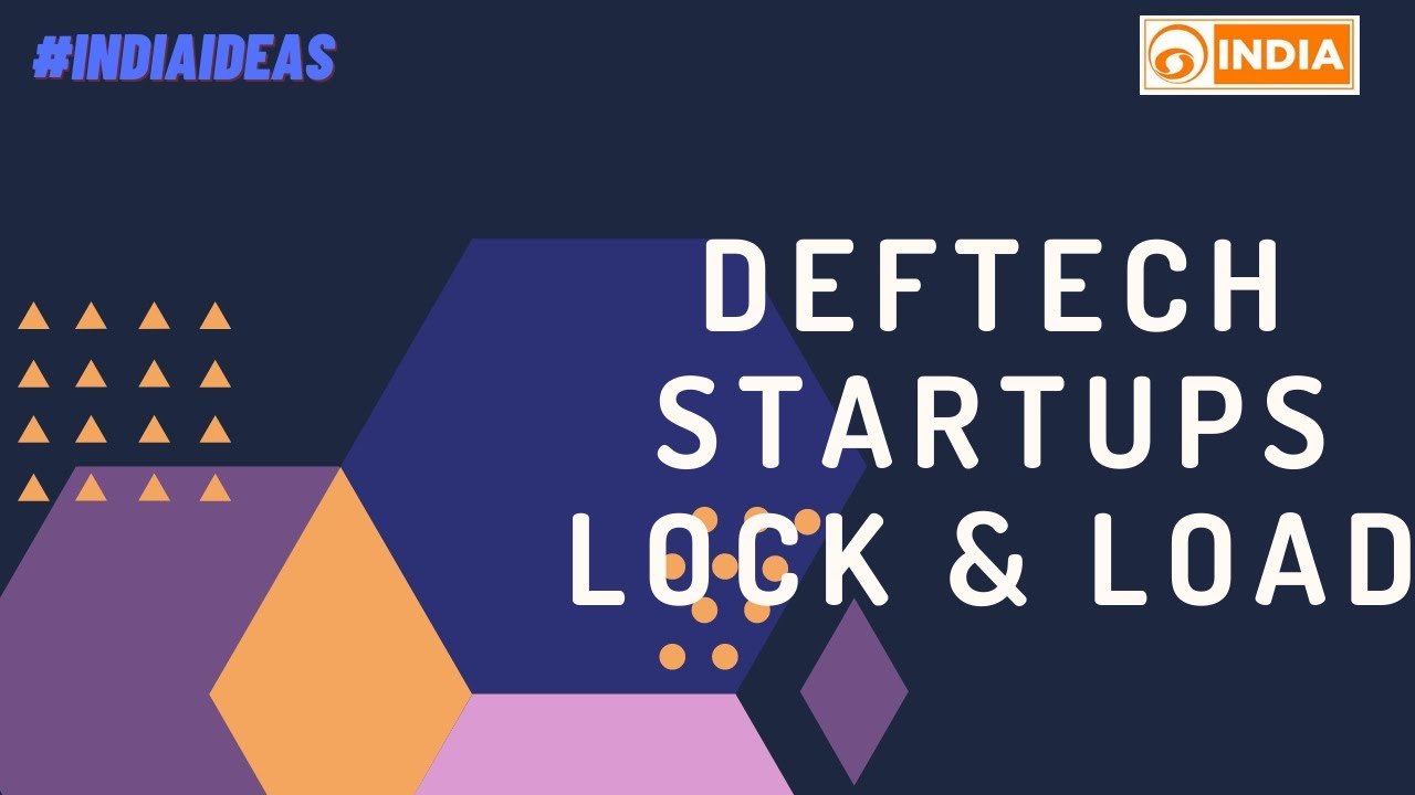 Download Special Broadcast | INDIA IDEAS | DefTech StartUps Lock & Load | 04.03.2021