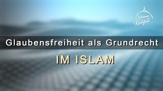 Glaubensfreiheit als Grundrecht im Islam | Stimme des Kalifen