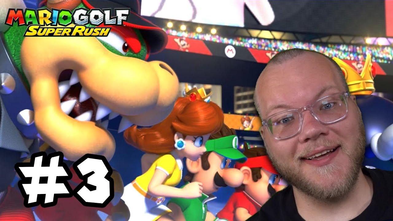 Mario Golf: Super Rush - The Final! XC Golf! - Episode 3