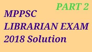RAJASTHAN LIBRARIAN I HSSC LIBRARIAN I MPPSC LIBRARIAN Solution 2