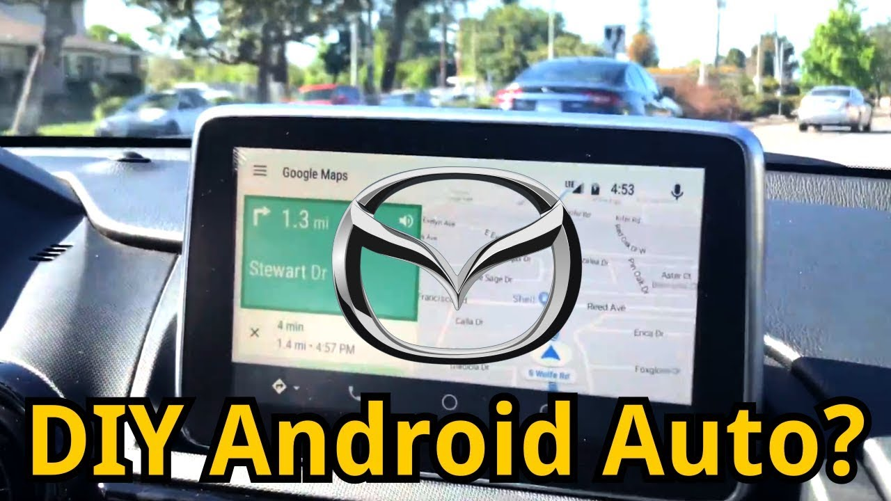 Hack Android Auto Onto Your Mazda Youtube