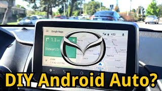 Hack Android Auto onto your Mazda!