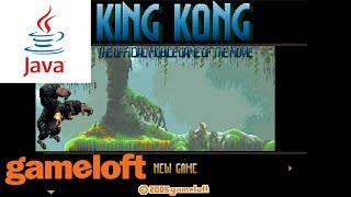 Download King Kong: The Official Mobile Game of the Movie JAVA GAME (Gameloft 2005 year) FULL WALKTHROUGH