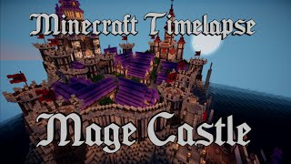 Download Minecraft Timelapse: Epic Mage Castle [Full HD 1080p] Mp3 and Videos