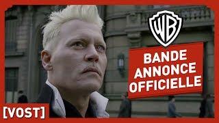 Les Animaux Fantastiques : les Crimes de Grindelwald - Bande Annonce finale VOST