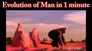 EVOLUTION OF MAN in 1 minute