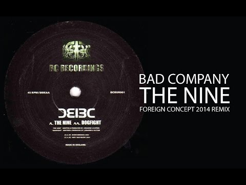 Bad Company  The Nine Foreign Ccept 2014 remix