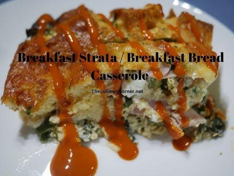 Breakfast Strata /Breakfast Bread Casserole (One Pot Meals)