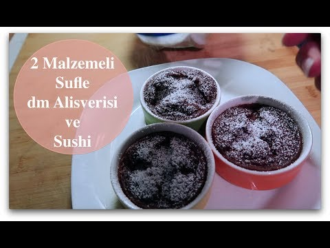 2 Malzemeli Sufle I dm Alisverişi I Sushi