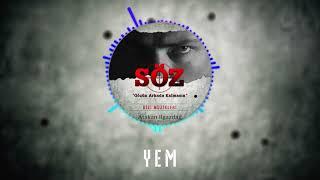 Atakan Ilgazdağ | #Söz Dizi Müziği - Yem Video