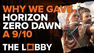 Why Did Horizon Zero Dawn Get a 9/10? - The Lobby