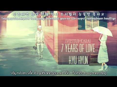 [VIETSUB+KARA] 7 YEARS OF LOVE - KYU HYUN