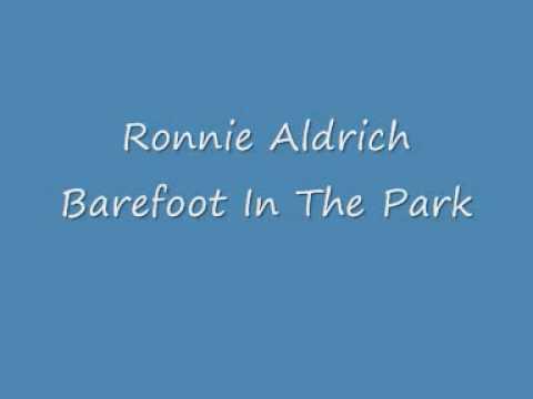 Ronnie Aldrich - Barefoot In The Park.wmv