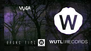 Vuga - oRgNc TIME - 240 BPM (Original Mix)