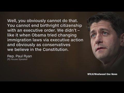 Paul Ryan on birthright citizenship