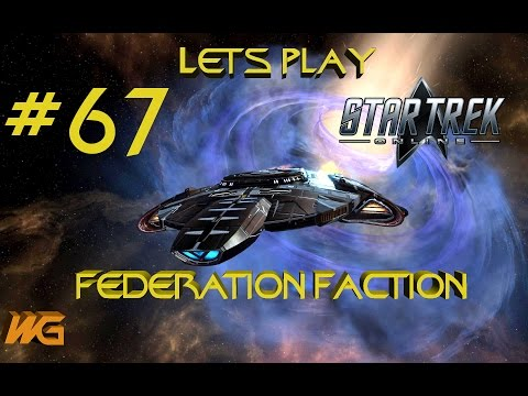 67 - Let's Play Star Trek Online - Nukara and Dyson Reputations