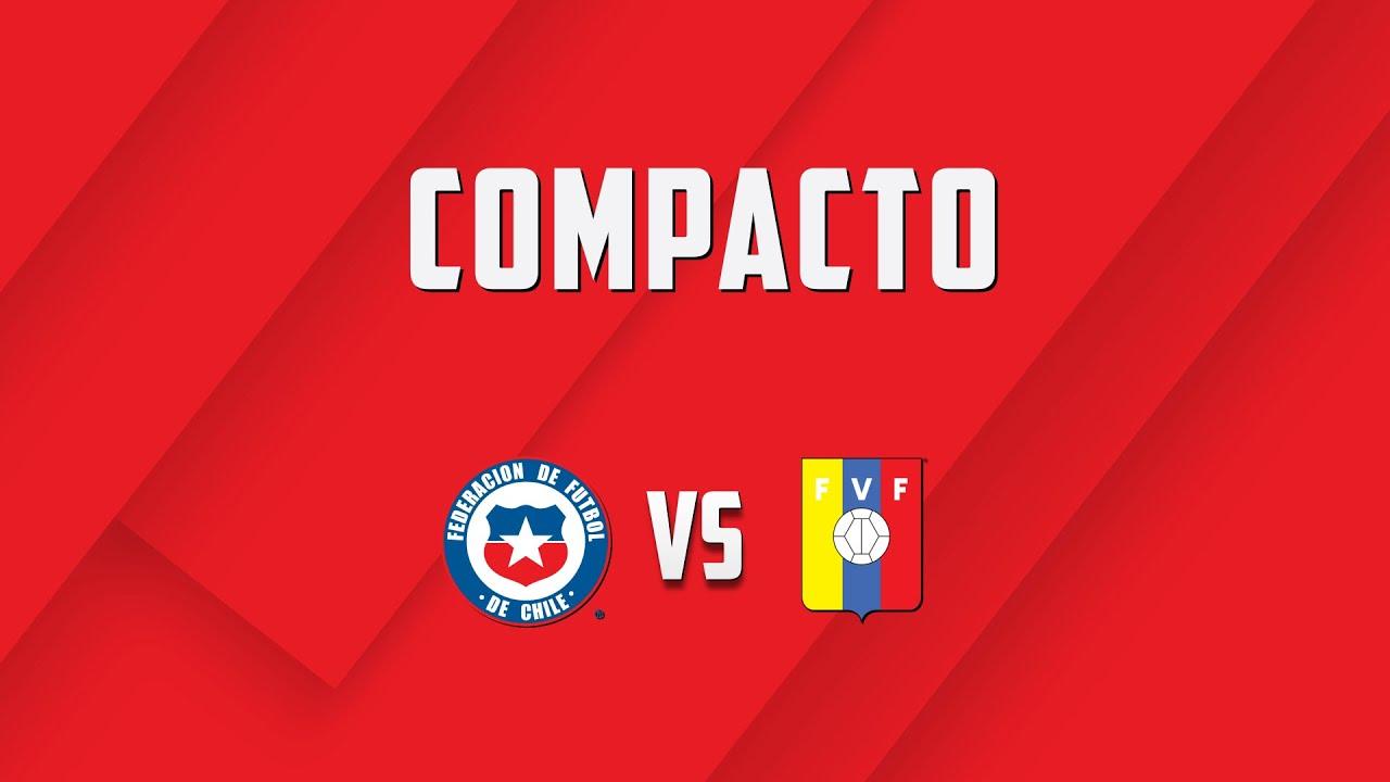 Chile vs. Venezuela Eliminatorias Qatar 2022 - Compacto y goles del partido
