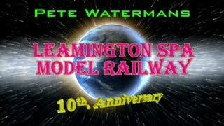 Скачать Pete Watermans 10 Years Of Leamington Spa Model Railway