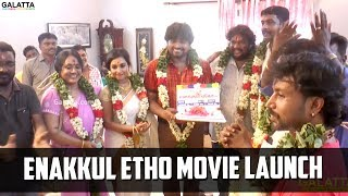 Enakkul Etho Movie launch