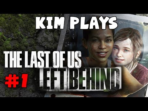 Kim Plays The Last of Us: Left Behind - 1 - The Pharmacist