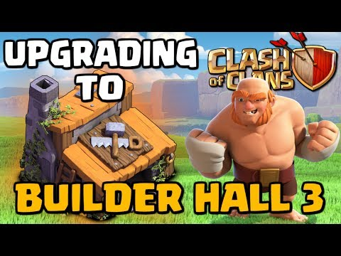 Thumbnail: Upgrading to Builder Hall 3 - Let's Play the New CoC Update #2 | Clash of Clans