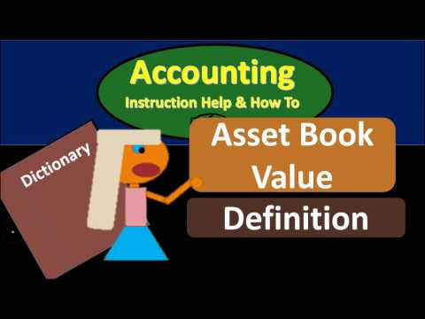 Asset Book Value Definition - What Is Asset Book Value?