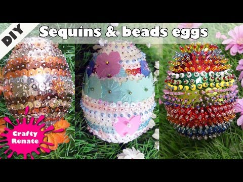 How To Decorate Easter Eggs With Sequins And Beads 🥚