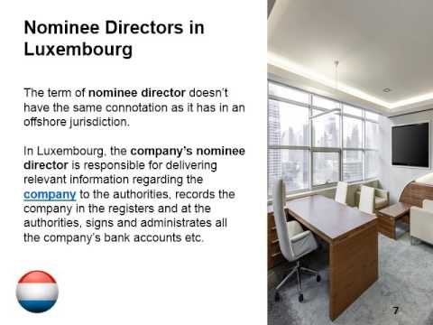 Directors and Nominee Directors in Luxembourg
