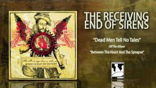 Watch Receiving End Of Sirens Dead Men Tell No Tales video
