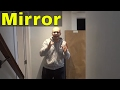 Hanging A Large Mirror On The Wall-Tutorial