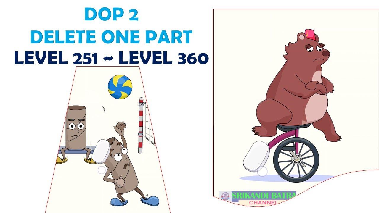 Dop 2 Level 251 Level 360 Dop 2 Delete One Part Kunci Jawaban Dop 2 Delete One Part Walkthrough Dop Youtube