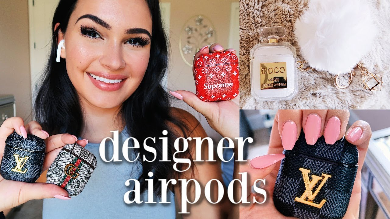 Trying Designer Airpod Cases Gucci Louis Vuitton Etc Youtube