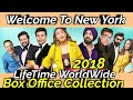WELCOME TO NEW YORK  2018 Bollywood Movie LifeTime WorldWide Box Office Collection Cast Rating