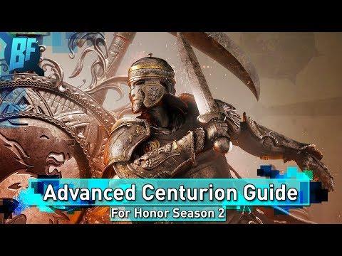 For Honor Season 2: Centurion Advanced Guide + Gear Setup