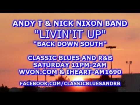 CLASSIC BLUES SPOTLIGHT ANDY T & NICK NIXON BAND