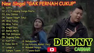 Denny Caknan Terbaru 2021 Denny Caknan Full Album 2021 Gak Pernah Cukup Tanpa Iklan MP3