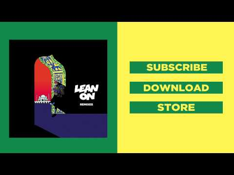 Major Lazer & DJ Snake - Lean On (feat. MØ) (CRNKN Remix)