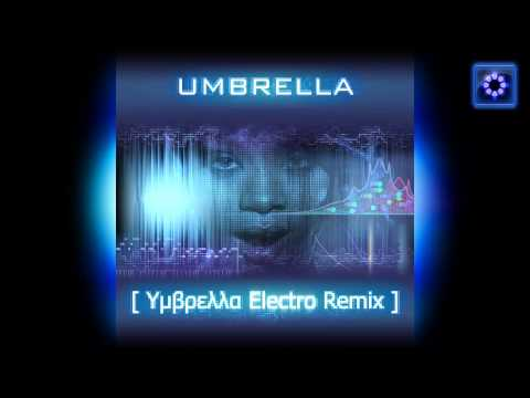 Rihanna Feat. Jay-Z ― Umbrella (Υμβρελλα Electro Remix) (Audio Clip)