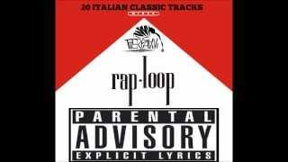 RAP-LOOP (20 Italian Classic Tracks Mixed By Pierpavivi)
