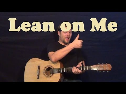 Lean on Me (Bill Withers) Easy Strum Guitar Lesson Licks How to Play Lean on Me Tutorial