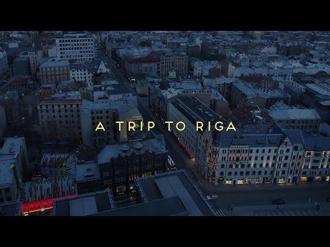 A Trip to Riga
