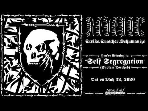 Revenge - Self Segregation (System Torched) (Official Track Premiere)