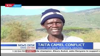 Taita Taveta camel conflict, residents decry violence, forceful grazing