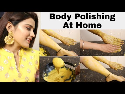 Step By Step Body Polishing At Home for Bright & Glowing Skin #SunTan Removal