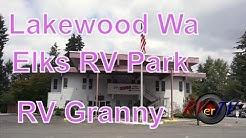 Lakewood Washington...Meet RV Granny....Elks RV Parking....RVerTV