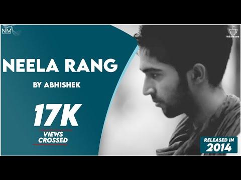 Neela Rang feat. Abhishek ll Namyoho Studios ll