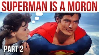 Fridge Logic: Superman is a Moron (Part 2)